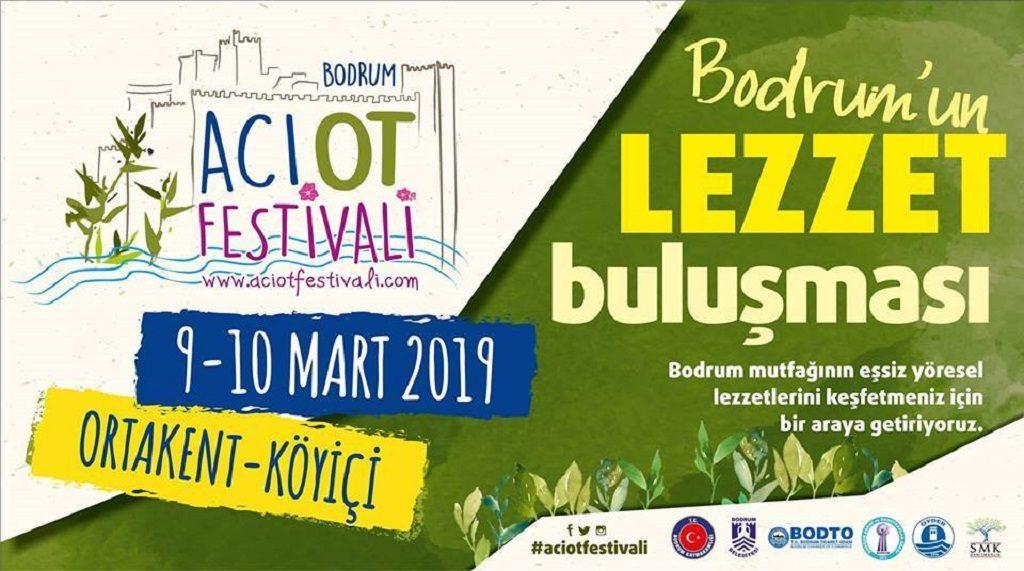 2. ACI OT FESTİVALİ 9 – 10 MART'TA BODRUM'DA