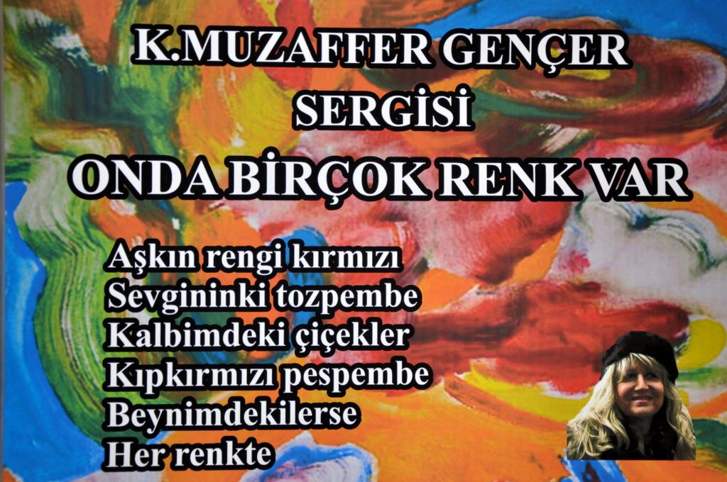 """K. MUZAFFER GENÇER SERGİSİ """"ONDA BİRÇOK RENK VAR"""""""